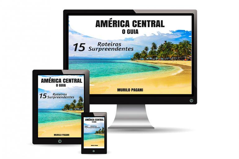 América Central – o guia!
